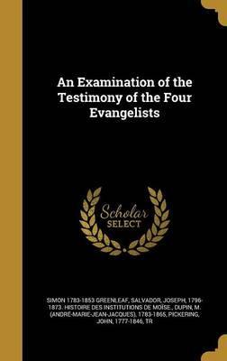 EXAM OF THE TESTIMONY OF THE 4