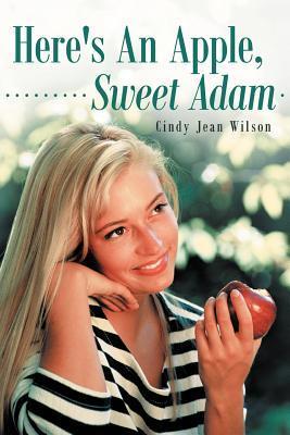 Here's an Apple, Sweet Adam