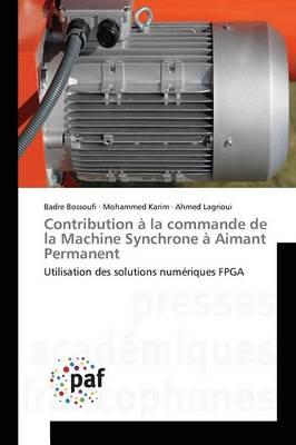 Contribution a la Commande de la Machine Synchrone a Aimant Permanent