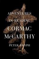 Adventures in Reading Cormac McCarthy
