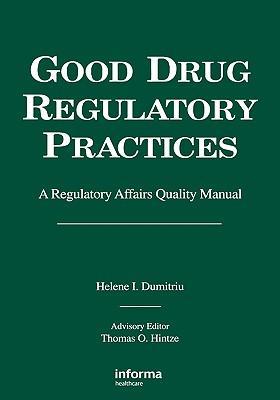 Good Drug Regulatory Practices