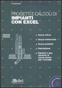 Progetti e calcoli di impianti con Excel. Con CD-ROM