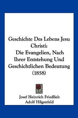 Geschichte Des Lebens Jesu Christi