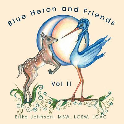 Blue Heron and Friends, Vol II