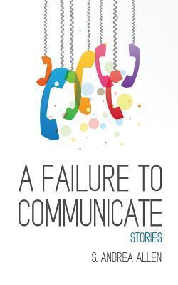 A Failure to Communicate