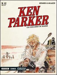 La collera di Naika. Ken Parker classic
