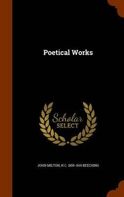 The Poetical Works;