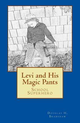 Levi and His Magic Pants