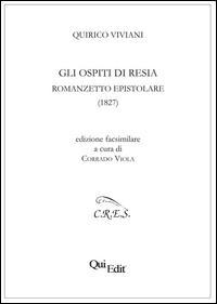 Gli ospiti di Resia. Romanzetto epistolare (1827)