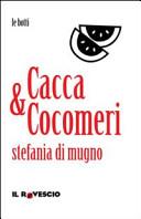 Cacca&Cocomeri