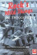 The Troggs Files