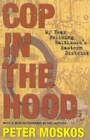 Cop in the Hood: My ...