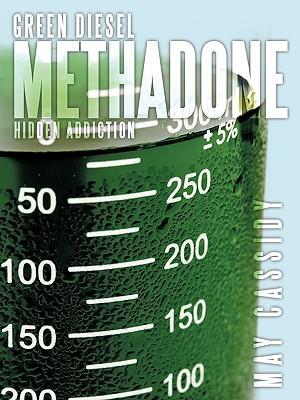 Green Diesel Methadone