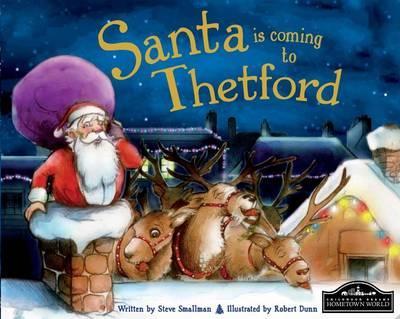 Santa is Coming to Thetford