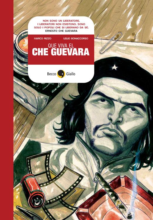 Que viva el Che Guev...