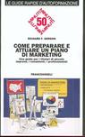 Come preparare e attuare un piano di marketing
