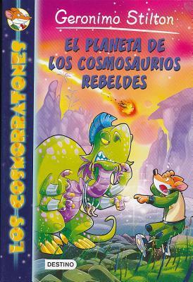 El planeta de los cosmosaurios rebeldes/ Rescue Rebellion