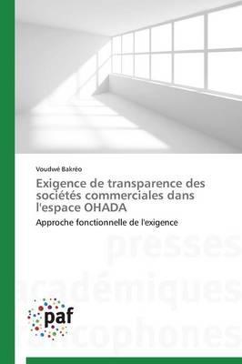 Exigence de Transparence des Societes Commerciales Dans l'Espace Ohada