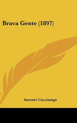 Brava Gente (1897)
