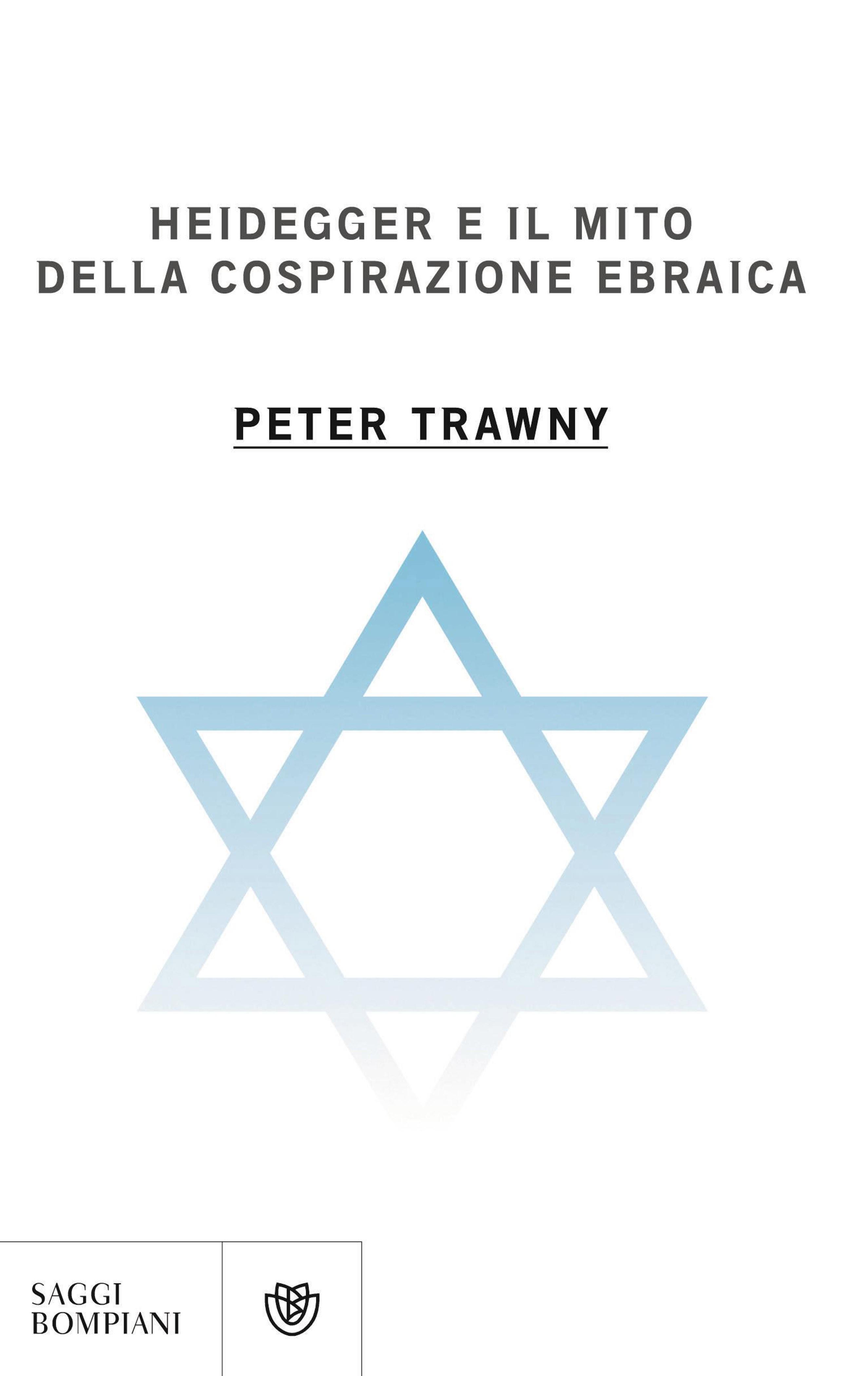 Heidegger e il mito della cospirazione ebraica