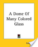 A Dome Of Many Colored Glass