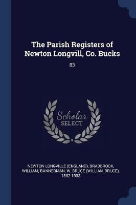 The Parish Registers of Newton Longvill, Co. Bucks