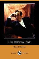 In the Wilderness, Part 1 (Dodo Press)