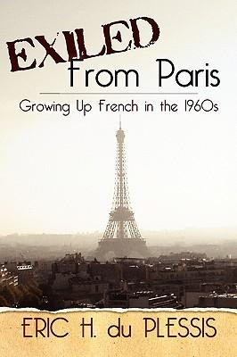 Exiled from Paris