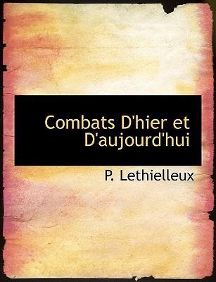 Combats D'Hier Et D'Aujourd'hui