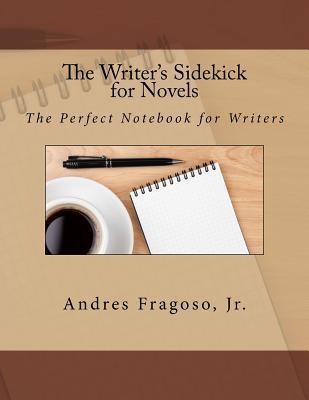 The Writer's Sidekick for Novels