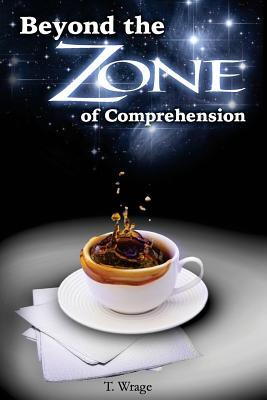 Beyond the Zone of Comprehension