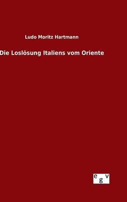 Die Loslösung Italiens vom Oriente