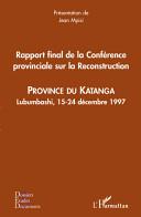 Rapport final de la Conférence provinciale sur la Reconstruction