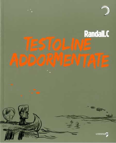 Testoline Addormentate