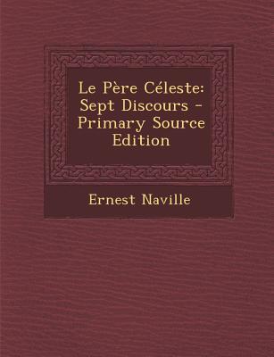 Le Pere Celeste