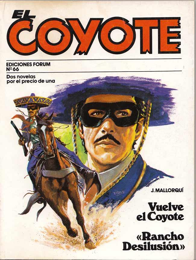 Vuelve El Coyote / Rancho Desilusión