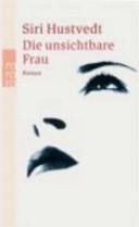 Die unsichtbare Frau.