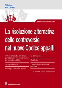 La risoluzione alternativa delle controversie nel nuovo Codice appalti