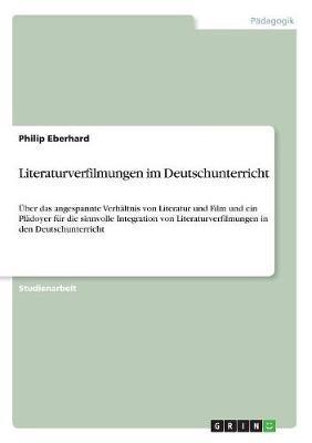 Literaturverfilmungen im Deutschunterricht