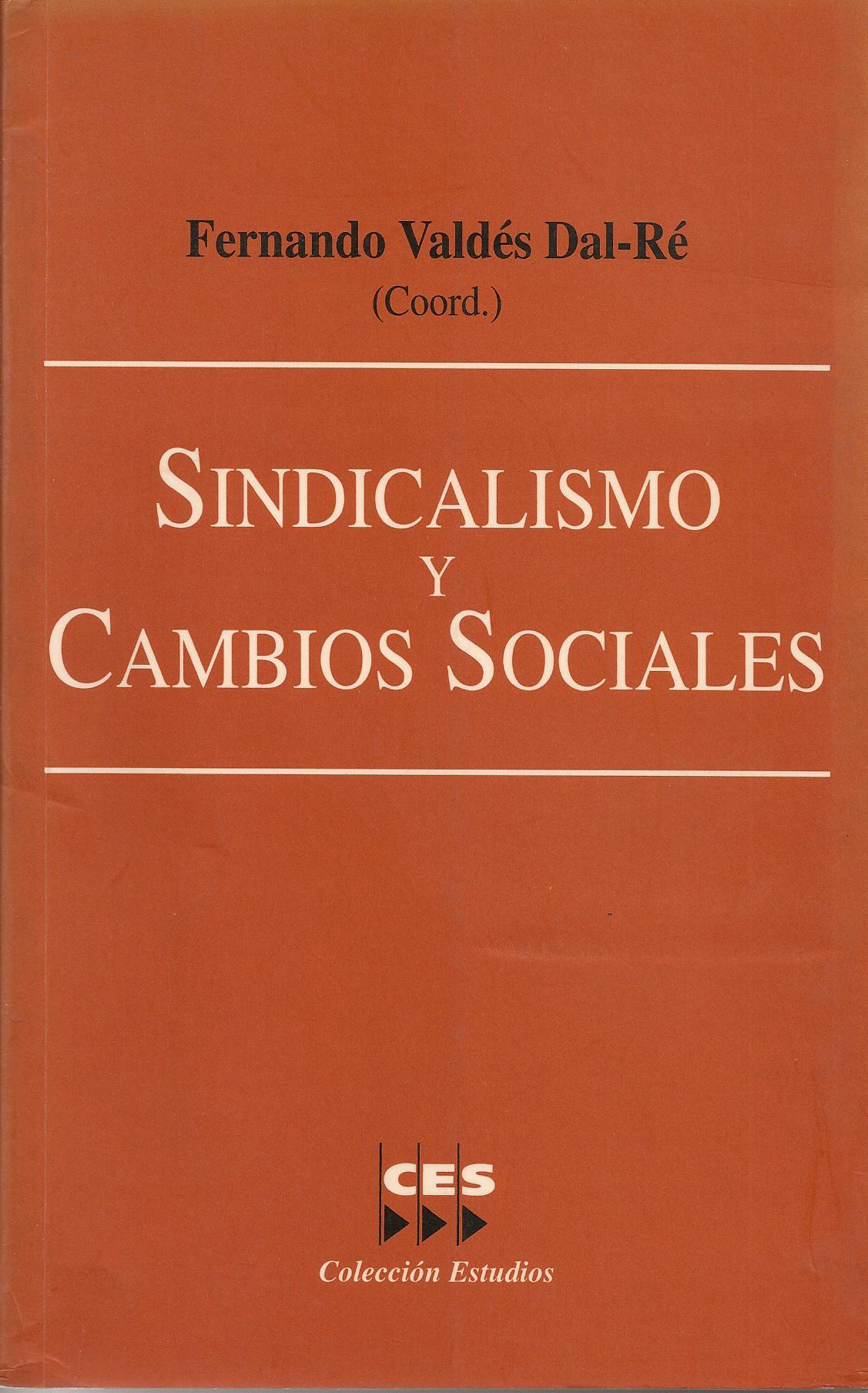 Sindicalismo y cambios sociales
