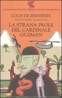 La strana prole del cardinale Guzman