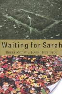Waiting for Sarah