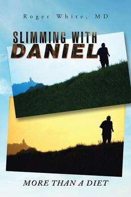 Slimming With Daniel