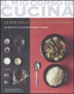 Le basi della cucina mediorientale. 80 ricette illustrate passo a passo