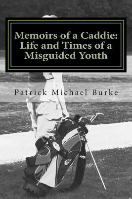 Memoirs of a Caddie