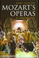 Mozart's Operas: A C...