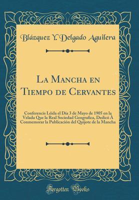 La Mancha en Tiempo de Cervantes