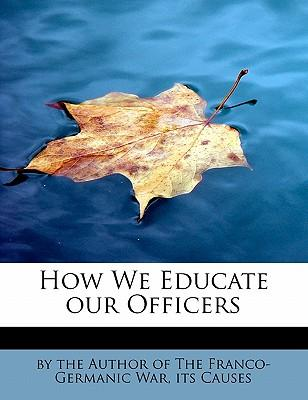 How We Educate our Officers