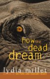 How the Dead Dream