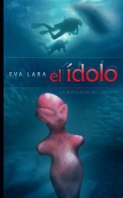 El ídolo/The idol